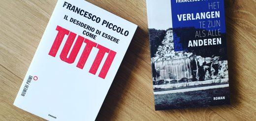 Het verlangen te zijn als alle anderen - Francesco Piccolo