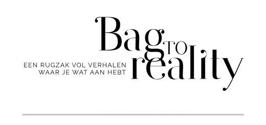 Bag to reality